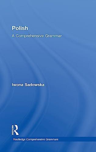 9780415475402: Polish: A Comprehensive Grammar (Routledge Comprehensive Grammars)