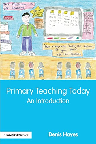 9780415475549: Primary Teaching Today: An Introduction