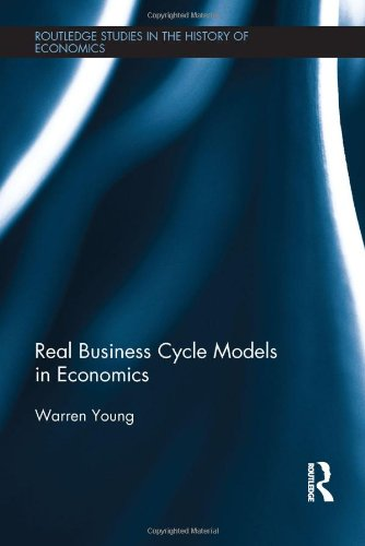 9780415475693: Real Business Cycle Models in Economics (Routledge Studies in the History of Economics)