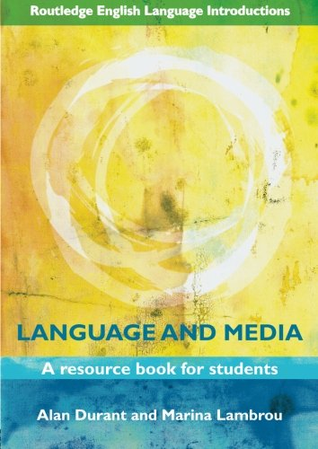 Language and Media (Routledge English Language Introductions): Alan Durant