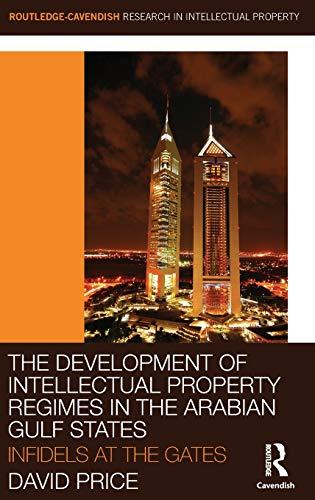 The Development of Intellectual Property Regimes in the Arabian Gulf States: David Price