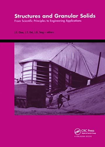 9780415475945: Structures and Granular Solids: From Scientific Principles to Engineering Application