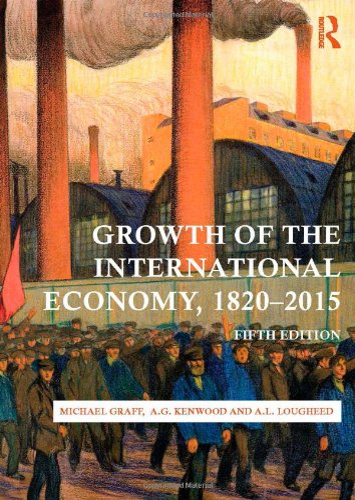 9780415476096: Growth of the International Economy, 1820-2015