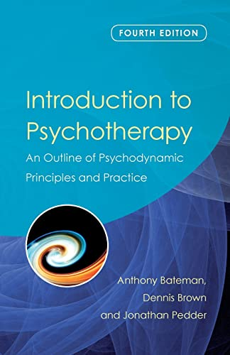9780415476126: Introduction to Psychotherapy: An Outline of Psychodynamic Principles and Practice, Fourth Edition