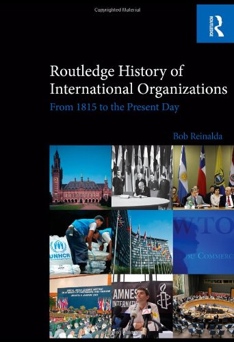 9780415476249: Routledge History of International Organizations: From 1815 to the Present Day