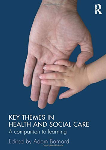 9780415476386: Key Themes in Health and Social Care: A Companion to Learning