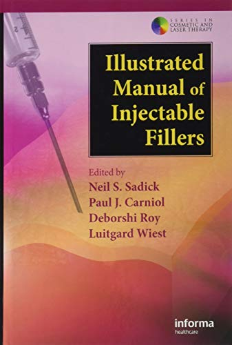 9780415476447: Illustrated Manual of Injectable Fillers: A Technical Guide to the Volumetric Approach to Whole Body Rejuvenation (Series in Cosmetic and Laser Therapy)