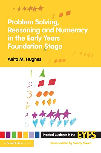 9780415476546: Problem Solving, Reasoning and Numeracy in the Early Years Foundation Stage (Practical Guidance in the EYFS)