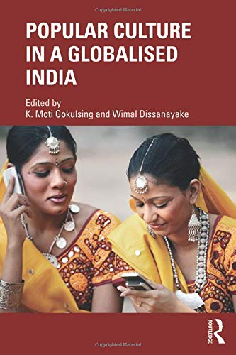 9780415476676: Popular Culture in a Globalised India