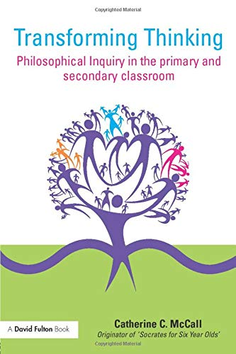 9780415476683: Transforming Thinking: Philosophical Inquiry in the Primary and Secondary Classroom