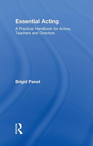9780415476775: Essential Acting: A Practical Handbook for Actors, Teachers and Directors