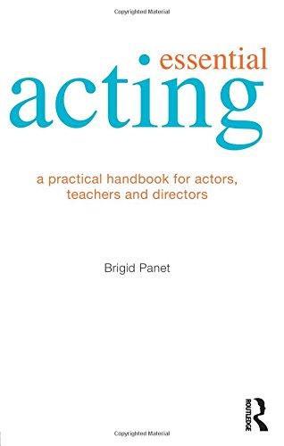 9780415476782: Essential Acting: A Practical Handbook for Actors, Teachers and Directors