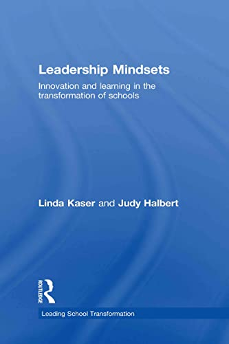 9780415476935: Leadership Mindsets: Innovation and Learning in the Transformation of Schools (Leading School Transformation)