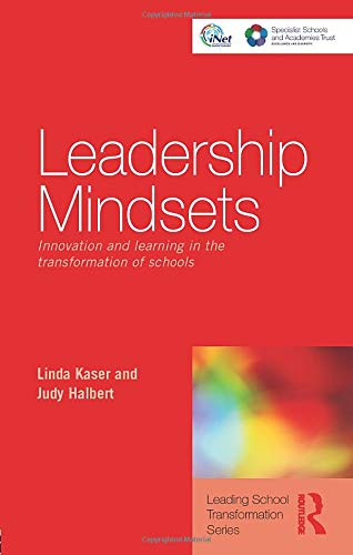 9780415476942: Leadership Mindsets: Innovation and Learning in the Transformation of Schools (Leading School Transformation)