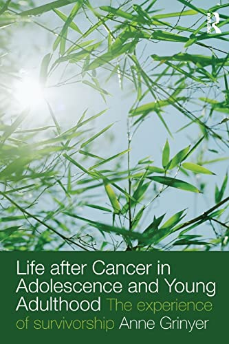 9780415477031: Life After Cancer in Adolescence and Young Adulthood: The Experience of Survivorship