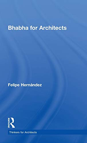 9780415477451: Bhabha for Architects (Thinkers for Architects)