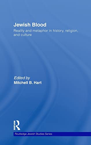 9780415477499: Jewish Blood: Reality and metaphor in history, religion and culture (Routledge Jewish Studies Series)