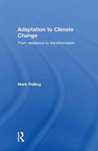 9780415477505: Adaptation to Climate Change: From Resilience to Transformation