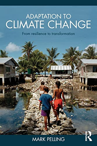 9780415477512: Adaptation to Climate Change: From Resilience to Transformation