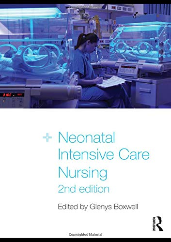 9780415477567: Neonatal Intensive Care Nursing