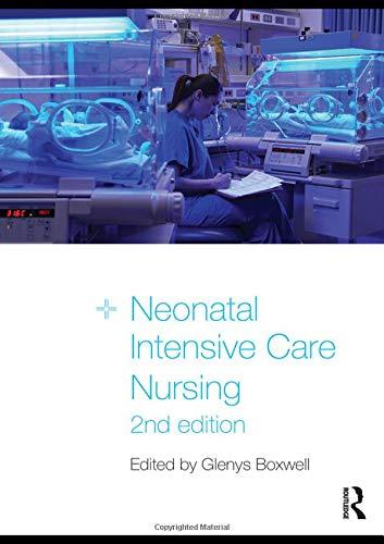 9780415477567: Neonatal Intensive Care Nursing