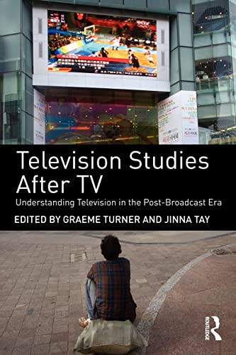 9780415477703: Television Studies After TV: Understanding Television in the Post-Broadcast Era