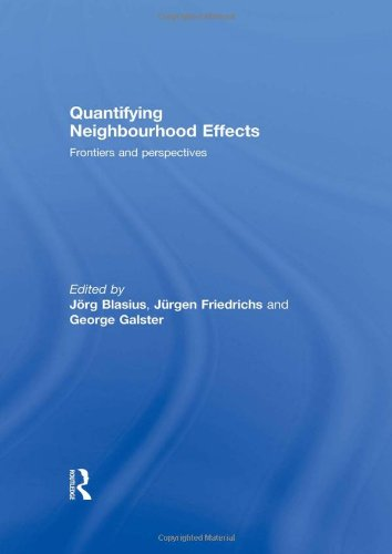 9780415478090: Quantifying Neighbourhood Effects: Frontiers and perspectives