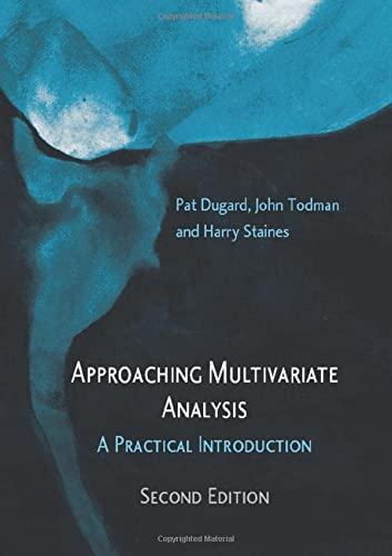 9780415478281: Approaching Multivariate Analysis, 2nd Edition: A Practical Introduction