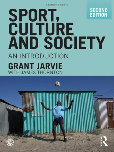 9780415478557: Sport, Culture and Society: An Introduction, second edition