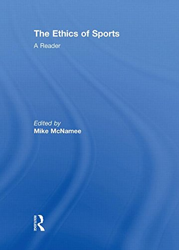 9780415478601: The Ethics of Sports: A Reader