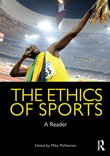 9780415478618: The Ethics of Sports: A Reader