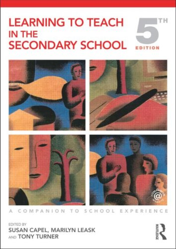 9780415478724: Learning to Teach in the Secondary School: A Companion to School Experience (Learning to Teach Subjects in the Secondary School Series) (Volume 1)