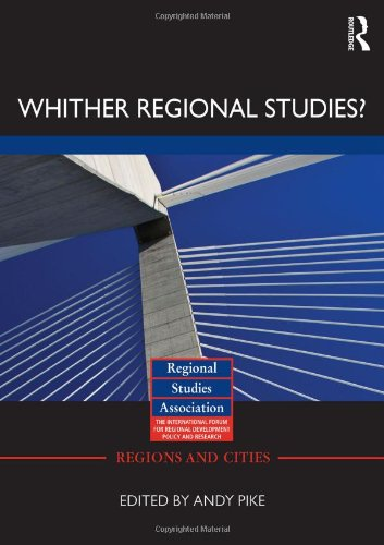 9780415478755: 'Whither regional studies?' (Regions and Cities)