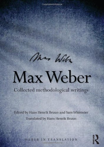 9780415478984: Max Weber: Collected Methodological Writings (Weber in Translation)