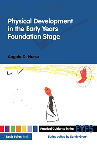 9780415479059: Physical Development in the Early Years Foundation Stage (Practical Guidance in the EYFS) (Volume 7)