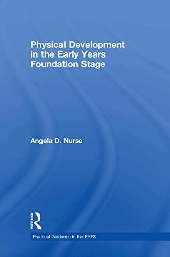 9780415479066: Physical Development in the Early Years Foundation Stage (Practical Guidance in the EYFS)