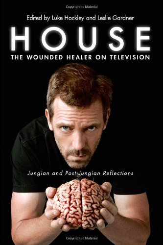 9780415479127: House: The Wounded Healer on Television: Jungian and Post-Jungian Reflections