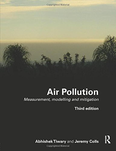 9780415479325: Air Pollution: Measurement, Modelling and Mitigation, Third Edition
