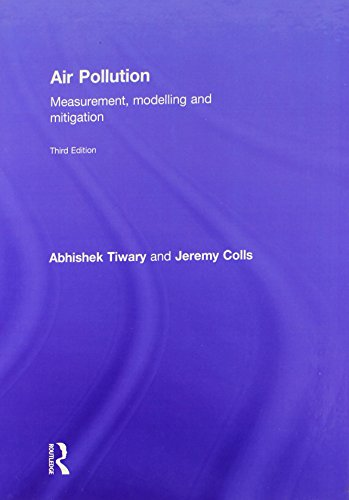 9780415479332: Air Pollution: Measurement, Modelling and Mitigation, Third Edition