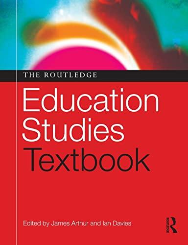 The Routledge Education Studies Textbook: Arthur, James (Edited