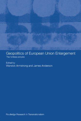 9780415479660: Geopolitics of European Union Enlargement: The Fortress Empire (Transnationalism)