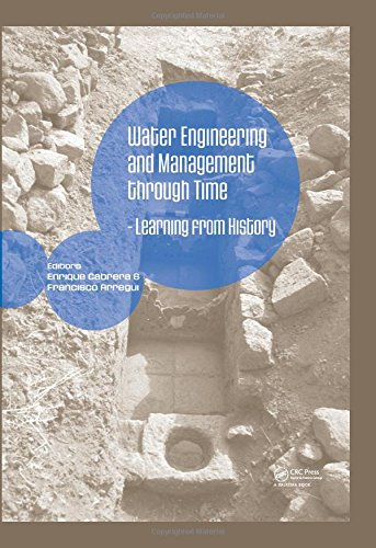 9780415480024: Water Engineering and Management through Time: Learning from History