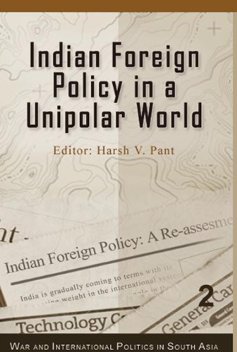 9780415480048: Indian Foreign Policy in a Unipolar World (War and International Politics in South Asia)