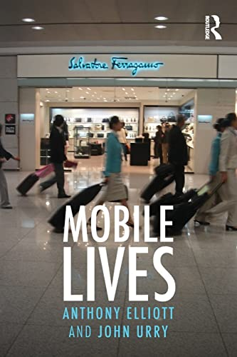 9780415480222: Mobile Lives (International Library of Sociology)