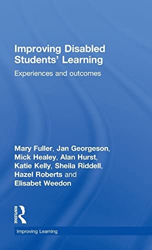 9780415480482: Improving Disabled Students' Learning: Experiences and Outcomes