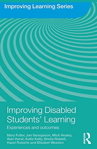 9780415480499: Improving Disabled Students' Learning: Experiences and Outcomes