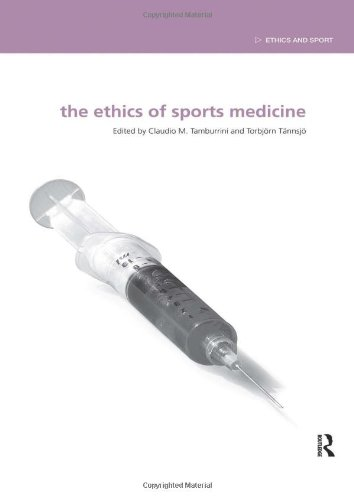 9780415480512: The Ethics of Sports Medicine (Ethics and Sport)