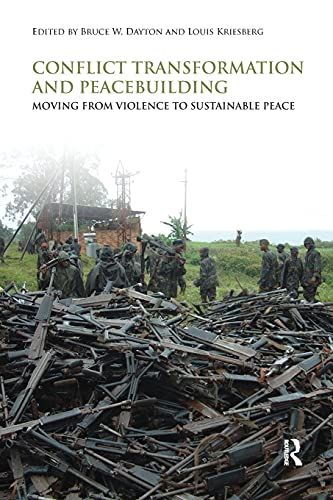 9780415480857: Conflict Transformation and Peacebuilding: Moving From Violence to Sustainable Peace (Routledge Studies in Security and Conflict Management)
