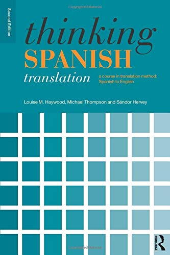 9780415481304: Thinking Spanish Translation: A Course in Translation Method: Spanish to English (Thinking Translation)