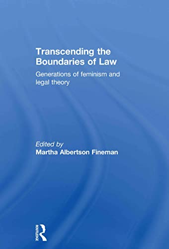 9780415481380: Transcending the Boundaries of Law: Generations of Feminism and Legal Theory